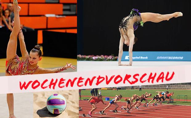 WochenENDvorschau: RSG, Gymnastik, Leichtathletik, Beachvolleyball